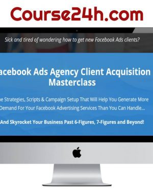 Facebook Ads Agency Client Acquisition Masterclass