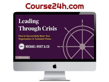 Michael Hyatt - Leading Through Crisis Download