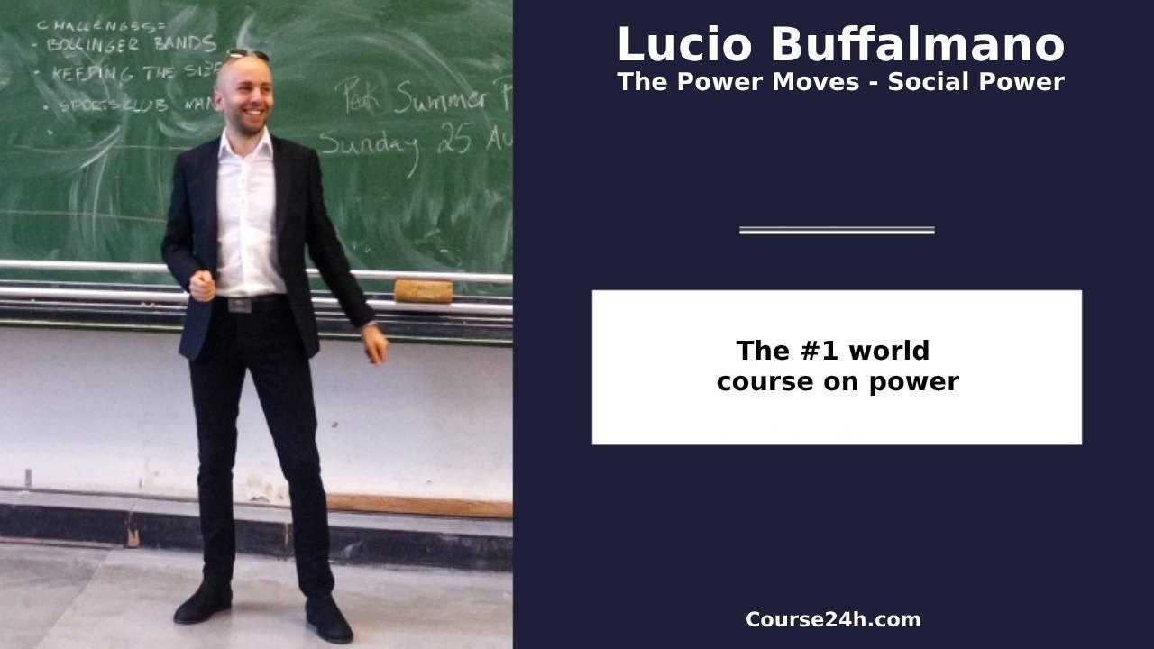 Lucio Buffalmano - The Power Moves - Social Power