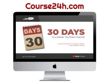 Tim Schmoyer - 30 Days To A Better YouTube Channel
