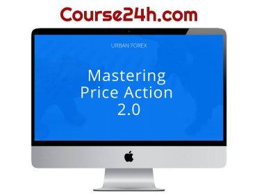 Urban Forex - Mastering Price Action 2.0