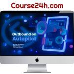 Nick Abraham – Outbound on Autopilot