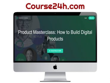 Product Masterclass - How to Build Digital Products