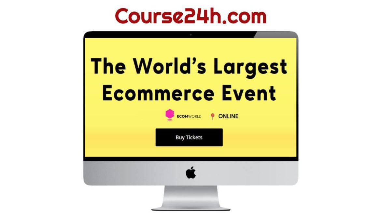 Ecom World 2021 - Online Ecommerce Events