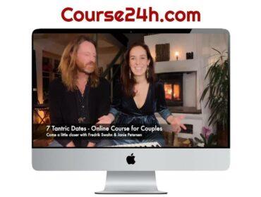 Fredrik Swahn & Janie Petersen - 7 Tantric Dates - Online Course for Couples