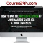 John Carlton – Best Ads Course